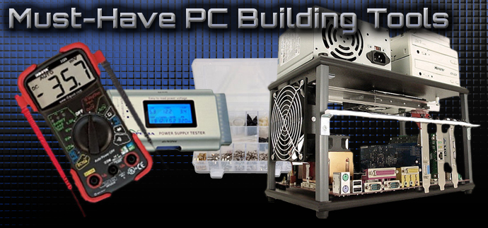 Must-Have PC Building Tools