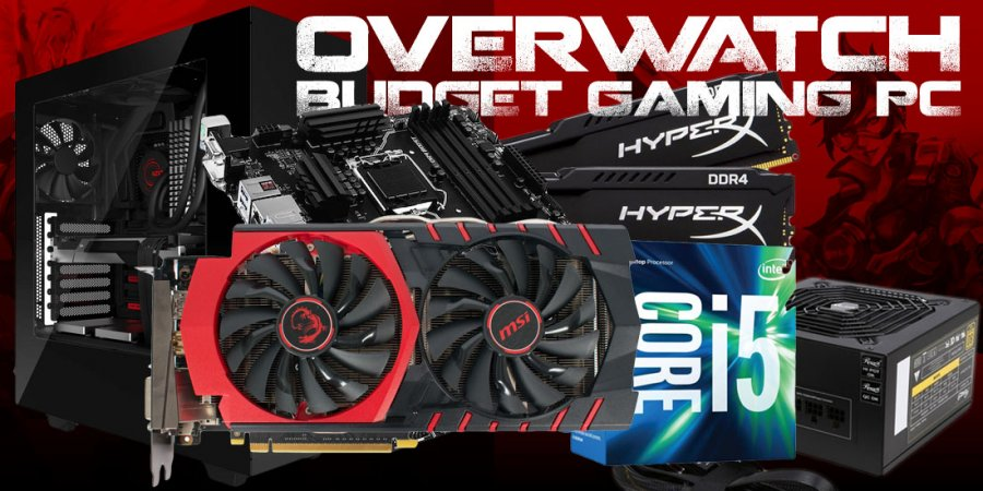 Gaming PC Build for Overwatch on a $700 Budget
