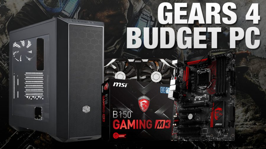 Budget Gaming PC Build for Gears of War 4 at 1080p Ultra, 60FPS