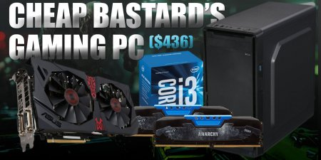 Cheap Bastard's Gaming PC Build for $436